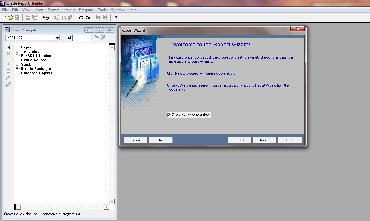 Create Report Wizard in Oracle Reports 11g: Welcome to the Report Wizard!